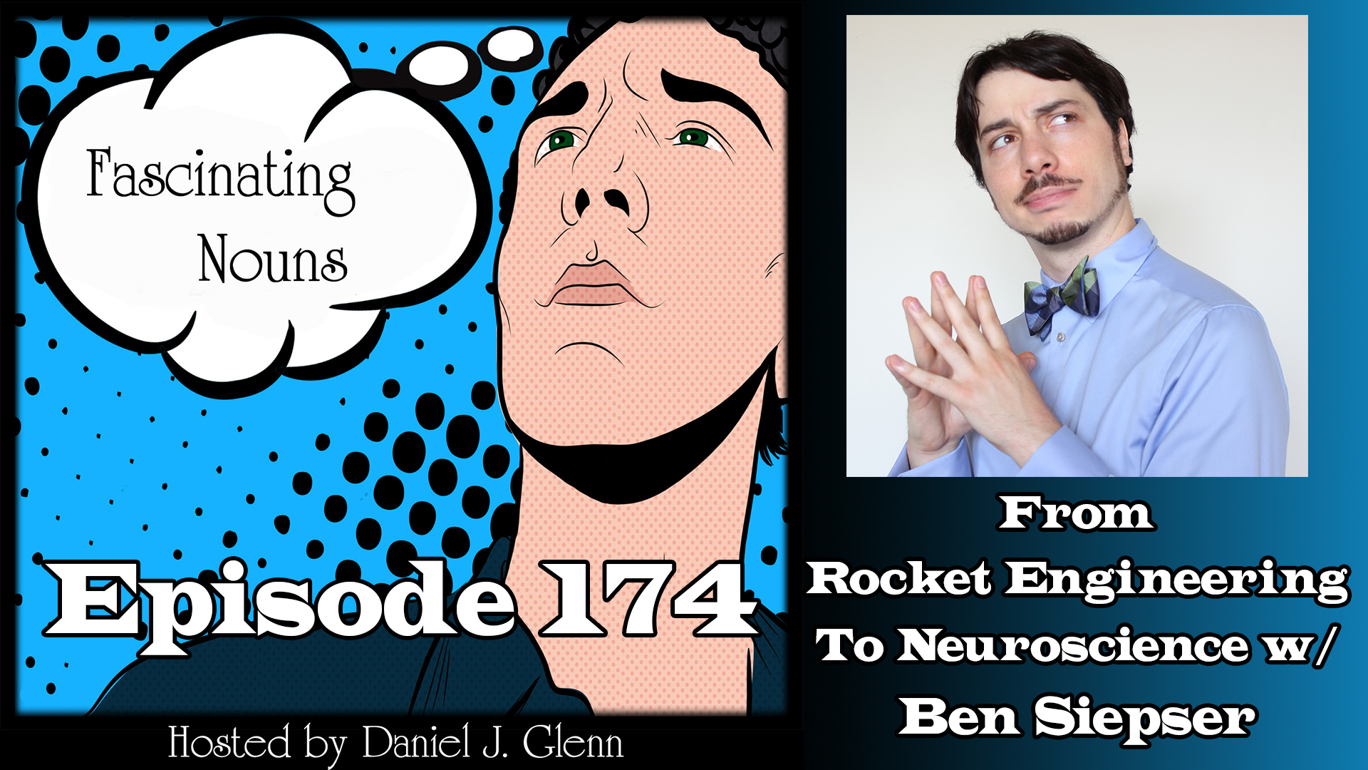Ep. 174:  From Rocket Engineering to Neuroscience