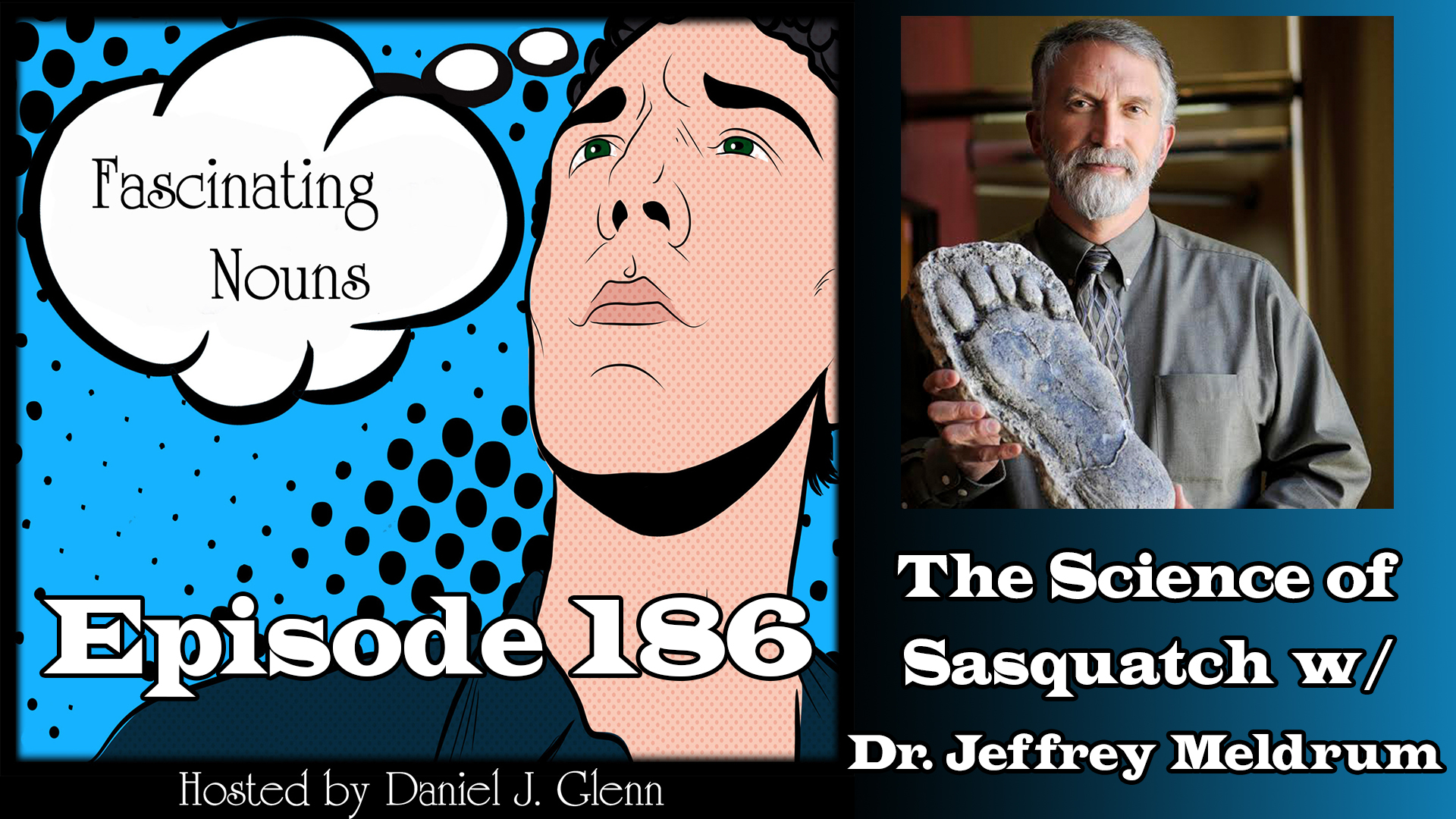 Ep. 186:  The Science of Sasquatch