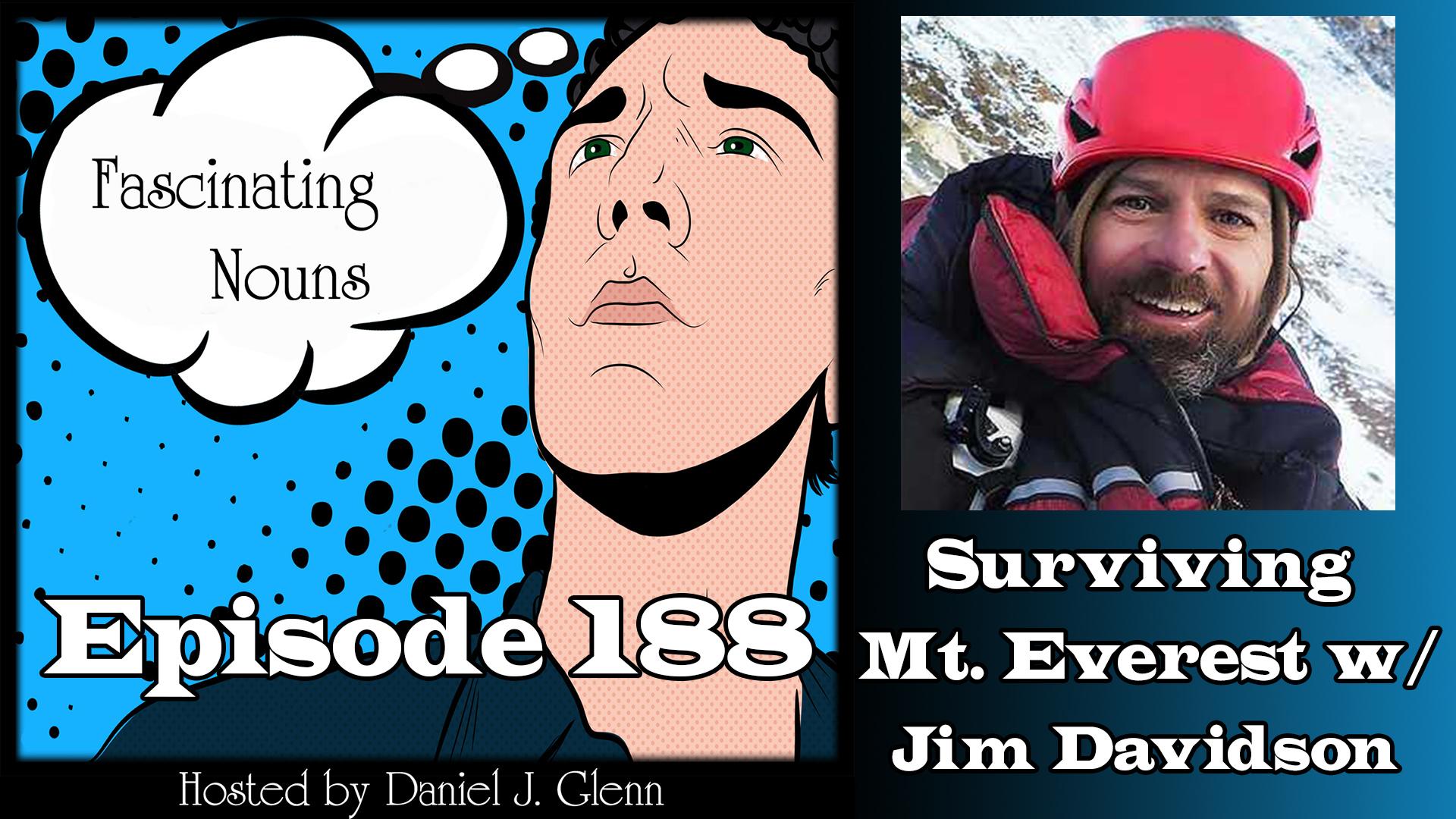 Ep. 188:  Surviving Mt. Everest