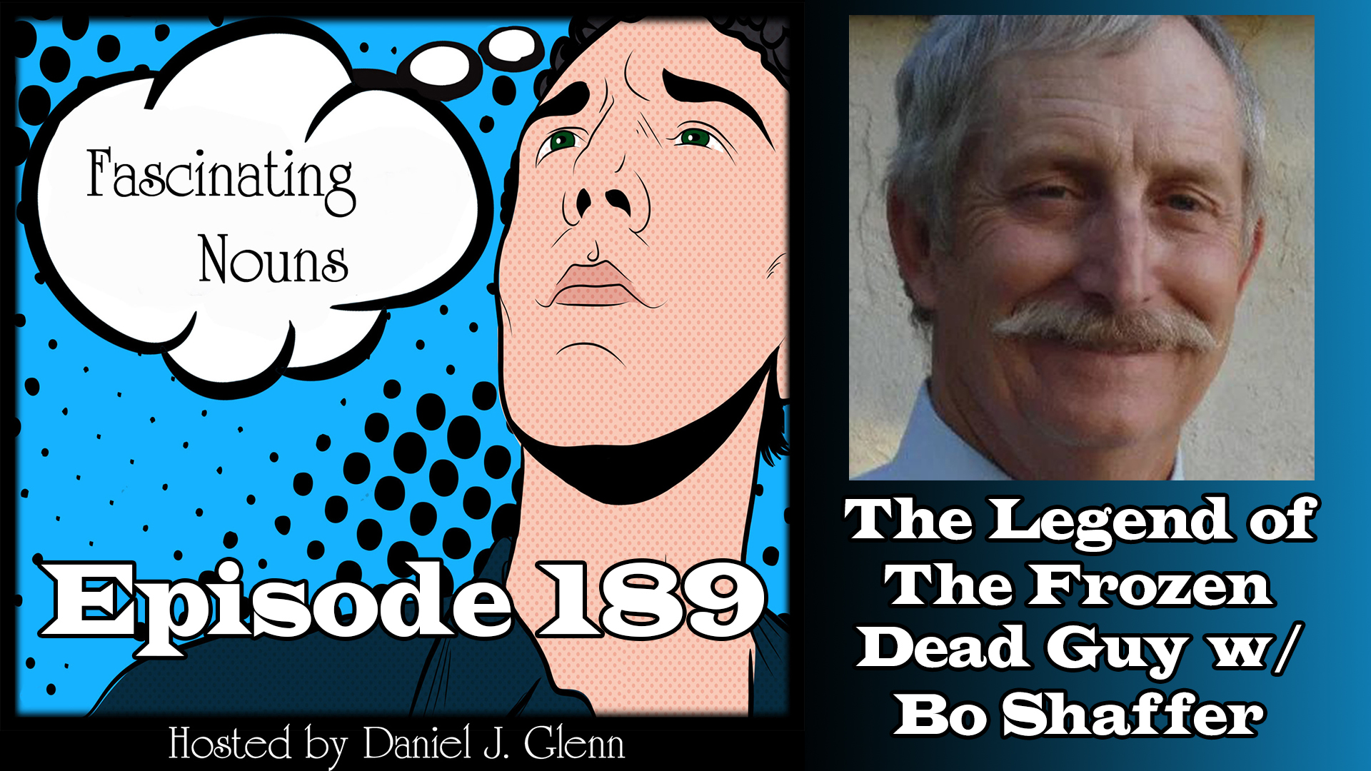 Read more about the article Ep. 189:  The Legend of The Frozen Dead Guy