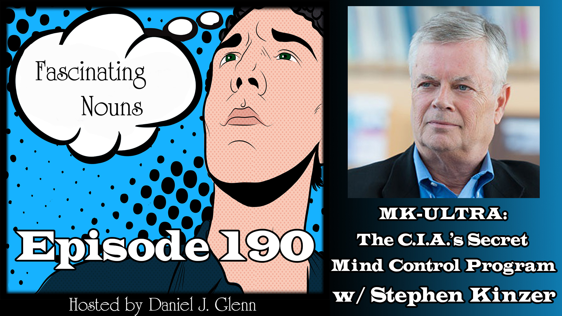 Read more about the article Ep. 190:  MK-ULTRA:  The C.I.A.'s Secret Mind Control Program