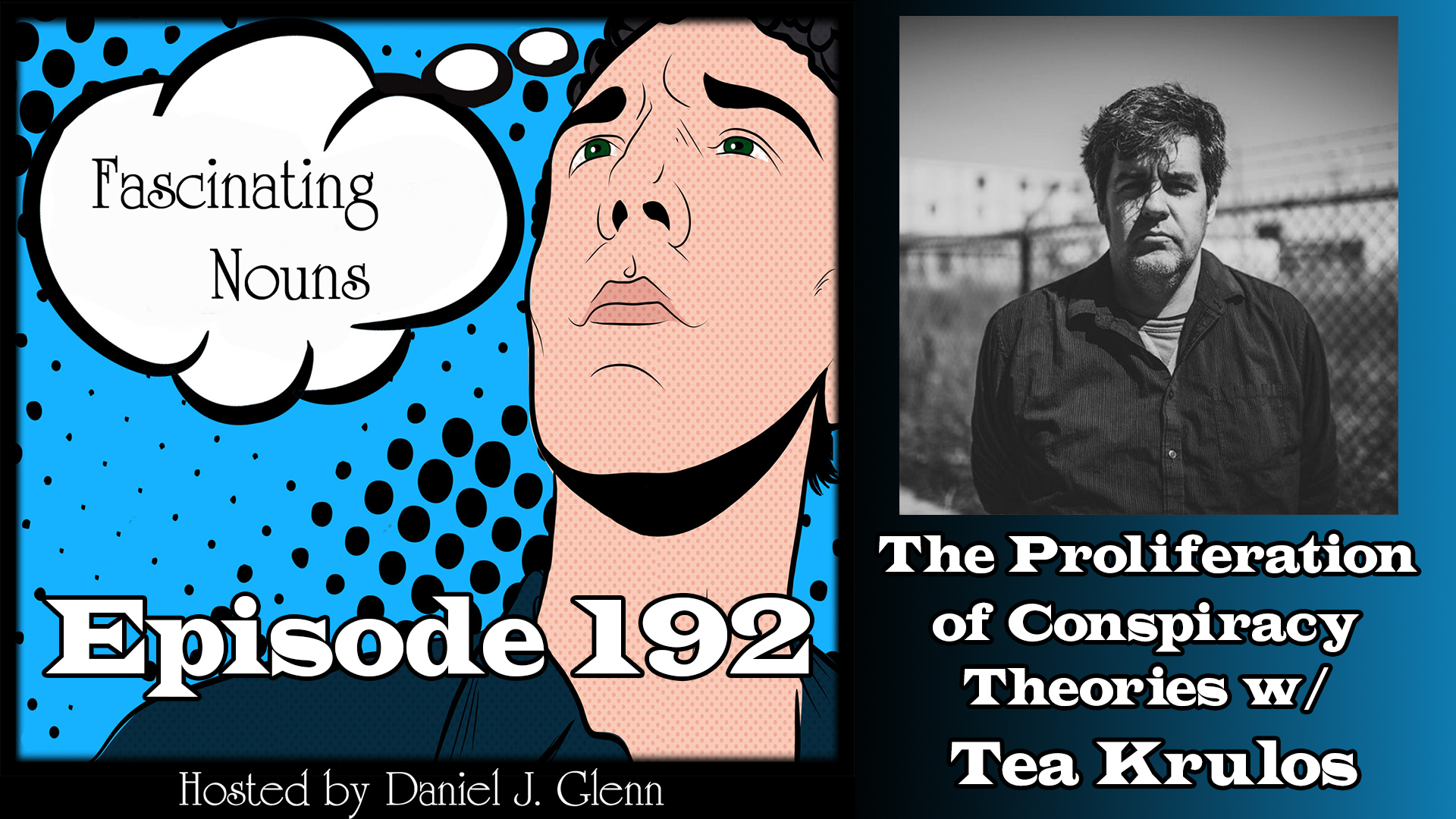 Read more about the article Ep. 192:  The Proliferation of Conspiracy Theories
